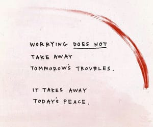 quotes, words, and worrying image