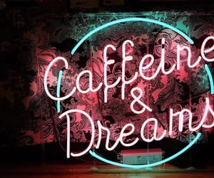 caffeine, coffee, and dreams image