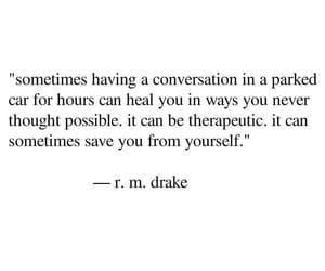 conversation, Drake, and heal image
