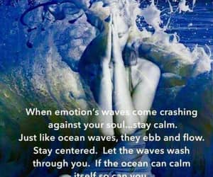 emotions, ocean, and stay calm image
