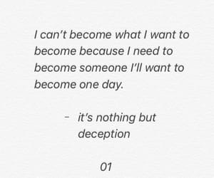 deception, 01, and life image