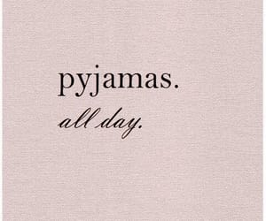 pyjamas, quotes, and pink image