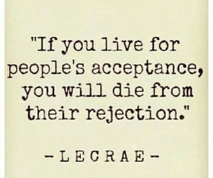 quotes, life, and rejection image