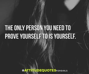 attitude quotes, girls quotes, and quotes for her image