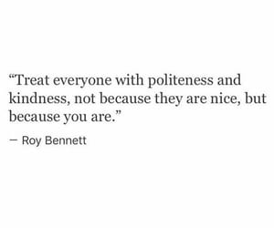 quotes, kindness, and politeness image