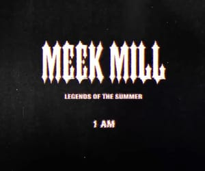 1am, meek mill, and dark theme image