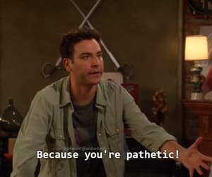 how i met your mother, mood, and quote image