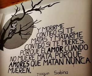 love, joaquin sabina, and frases image