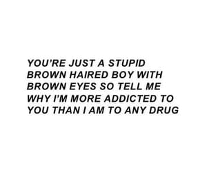 quotes, boy, and drugs image