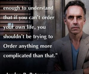 life, quote, and jordan peterson image
