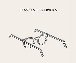 lovers, quotes, and glasses image