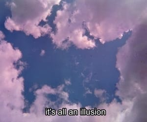 illusion, sky, and quotes image