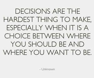 choice, decisions, and quotes image