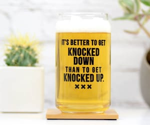 beer, pint, and knocked up image