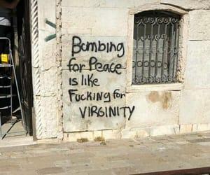 bombing, graffiti, and inspirational image