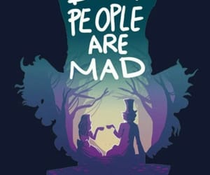 alice in wonderland, mad, and mad hatter image