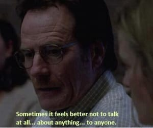 quotes, breaking bad, and alone image