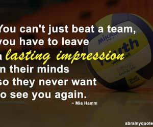 volleyball, volleyball quotes, and sports quotes image