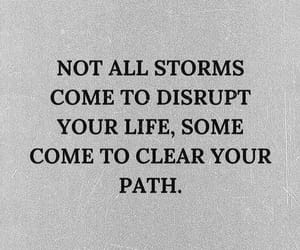 quotes, life, and storm image