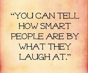 quotes, smart, and laugh image