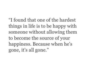 gone, happiness, and quotes image