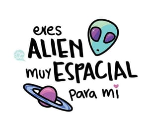 alien, amor, and frases image