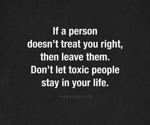 leave, toxic, and stay happy image