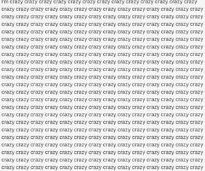 craziness, quote, and crazy image