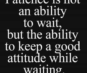 attitude, black and white, and patience image