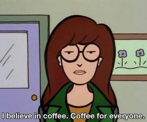 coffee, Daria, and quotes image