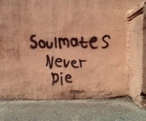 die, quote, and soulmates image