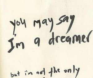 quotes, dreamer, and imagine image