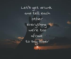 background, drunk, and Lyrics image