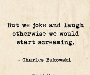 Bukowski, hide, and joke image