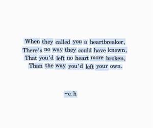 heartbreak, heartbroken, and quote image