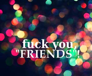 fuck, text, and friends image