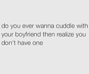 boyfriend, cuddle, and quotes image
