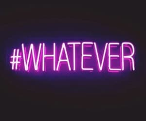 whatever, wallpaper, and quotes image