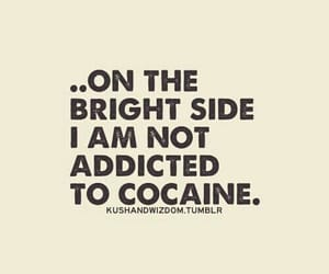 addiction, quote, and addicted image