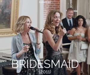 bridesmaid, movie, and movies you should see image