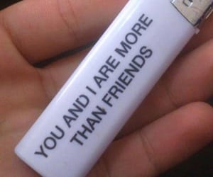friends, quotes, and lighter image