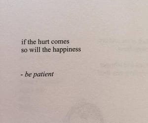 quotes, happiness, and hurt image