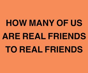 quotes, friends, and orange image