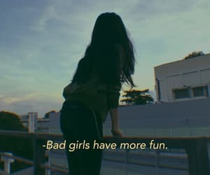 bad girls, quotes, and sayings image