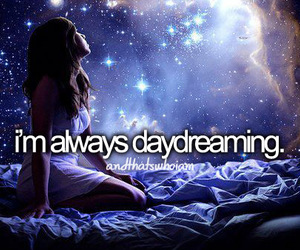 daydreaming, Dream, and always image