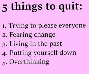 life lessons, quit, and thing image