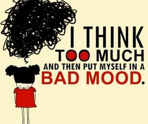 mood, think, and bad image