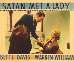 Bette Davis, warren william, and satan met a lady image