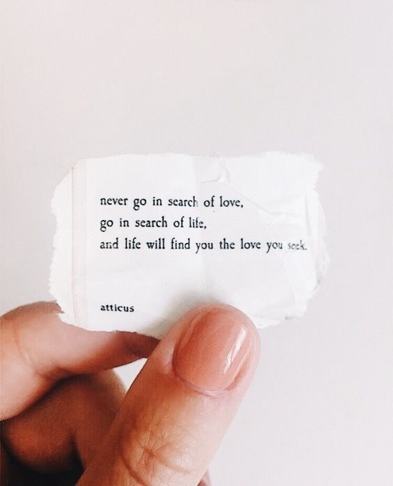 Love will show when you least expect it. Stop searching and ...