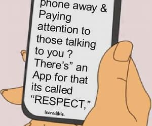 respect, phone, and quotes image
